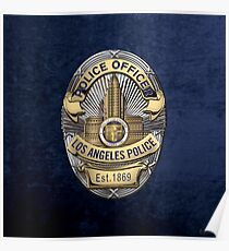Los Angeles Police Department - LAPD Police Officer Badge over Blue Velvet Poster