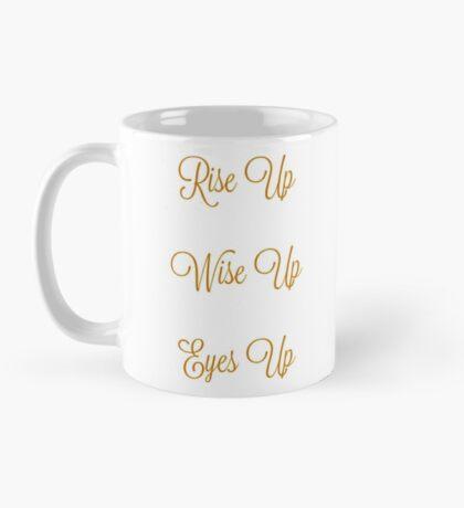 Rise Up and Slay! Mug