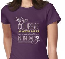 """Jane Austen: """"My Courage Always Rises"""" Womens Fitted T-Shirt"""