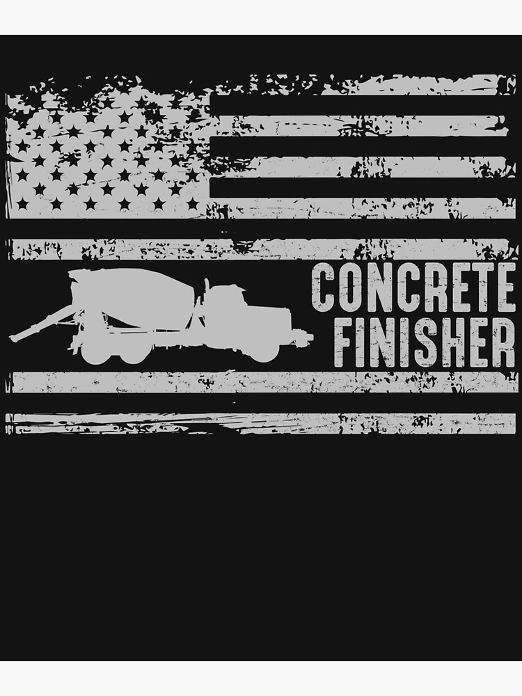 Quot American Concrete Finisher United States Quot Poster By