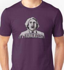 It's Fronkensteen Unisex T-Shirt