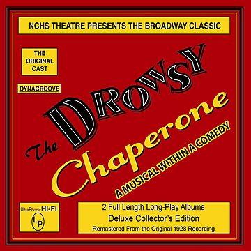 NC Theatre presents The Drowsy Chaperone T-Shirt Art by nctheatre