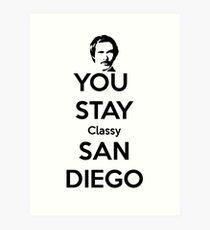 You Stay Classy! San Diego Art Print