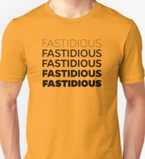 Fastidious Unisex T-Shirt