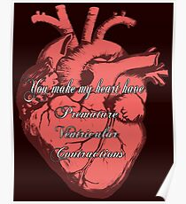 You Make My Heart PVC Poster