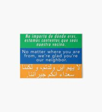 Welcome Your Neighbors (Arabic, English, Spanish) Art Board