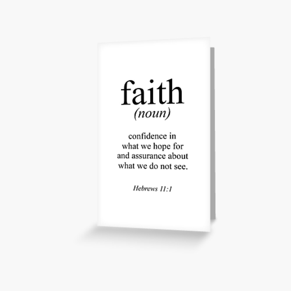 Hebrews 11:1 Faith Definition Black & white Bible verse Greeting Card