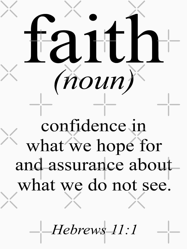 Hebrews 11:1 Faith Definition Black & white Bible verse by blackcatprints