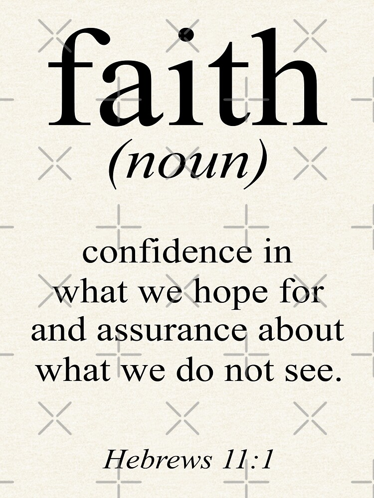 Hebrews 11:1 Faith Definition Black & white Bible verse by blackcatprints