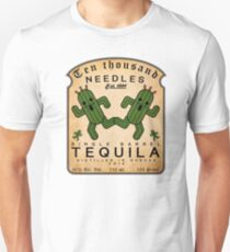 Ten thousand Needles Tequila Unisex T-Shirt