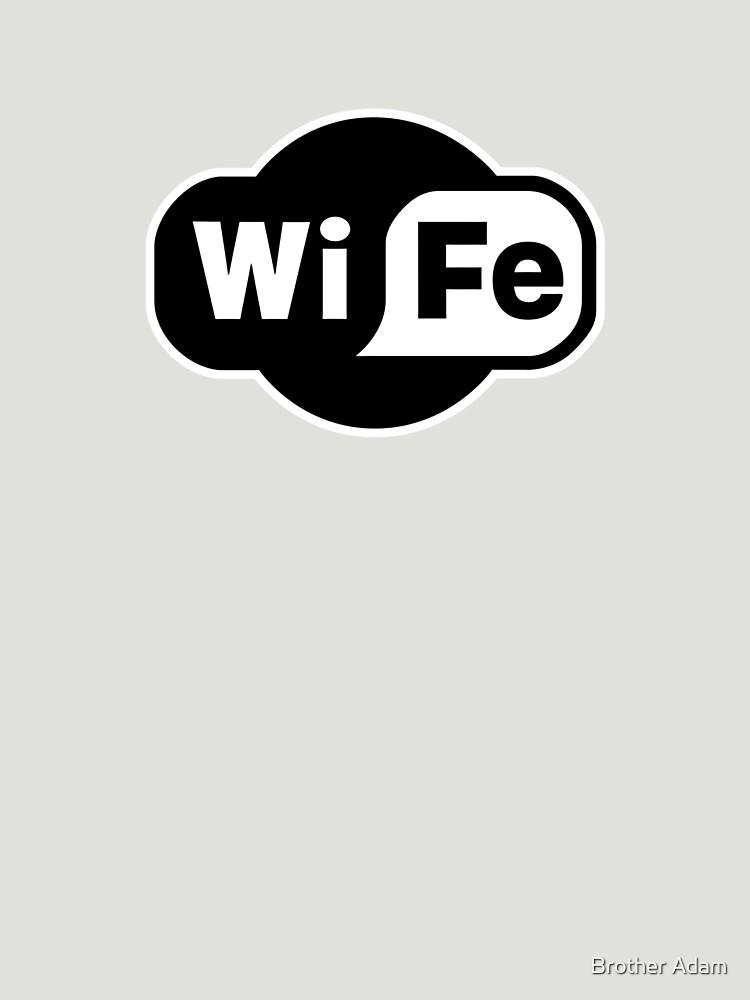 Wife ...a Wi-Fi parody by atartist