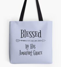 Blessed by His Grace Quote Tote Bag