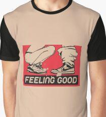 Feeling Good Graphic T-Shirt