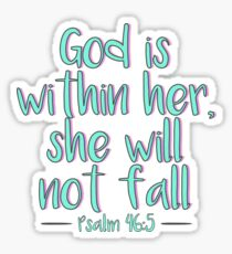 God is within her, she will not fall - Christian Sticker Sticker