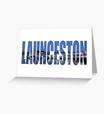 Launceston Greeting Card