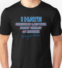 I HATE GRAYSON! Unisex T-Shirt c8f9ec854