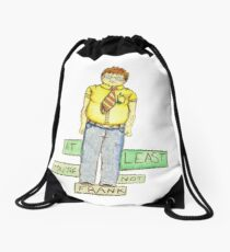 At Least You're Not Frank Drawstring Bag