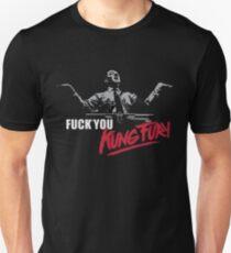 Fuck You Kung Fury Unisex T-Shirt