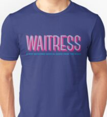Waitress Unisex T-Shirt