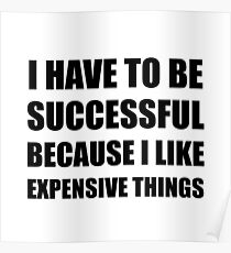 Successful Expensive Things Poster