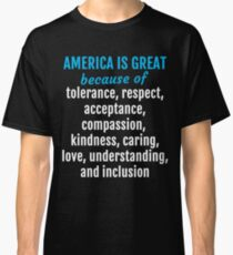 Womens March on Washington - America is Great Because... Classic T-Shirt