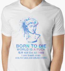 Born to Die / World is a Fuck (Holographic) Men's V-Neck T-Shirt