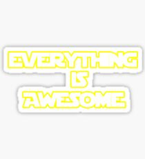 Everything is Awesome!! Sticker