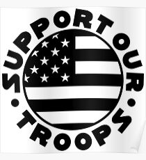 Support Our Troops Flag Poster