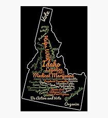 Idaho Legalize Medical Marijuana Cannabis Weed Photographic Print