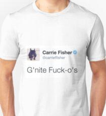 Camiseta unisex G'night Fuck O's Carrie Fisher Tweet