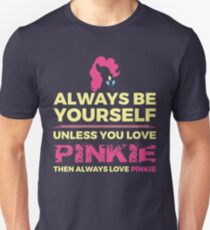 Always Love Pinkie Unisex T-Shirt