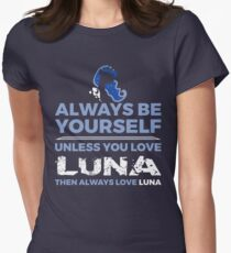 Always Love Luna Womens Fitted T-Shirt