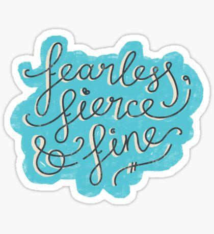 Fearless, Fierce & Fine - Blue & Grey Sticker