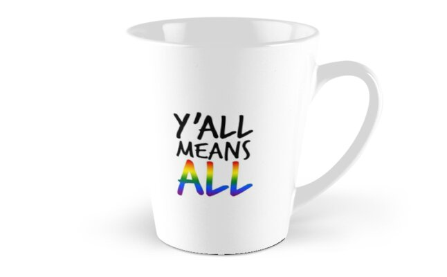 y'all means all (lgbt) by emably