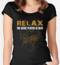 Bass Player -Relax The Bass Player Is Here Fitted Scoop T-Shirt