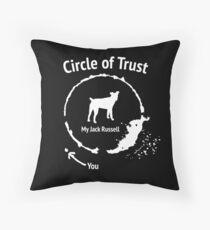 Funny Jack Russel shirt - Circle of Trust Throw Pillow