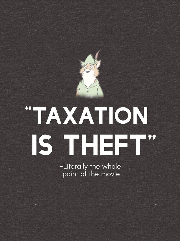 Robinhood Taxation is Theft (white) by libertynerd