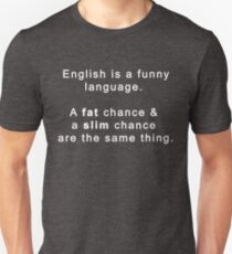 English Funny Language Graphic Novelty Humor  Unisex T-Shirt