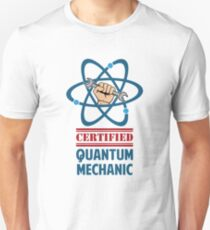 Certified Quantum Mechanic T-Shirt