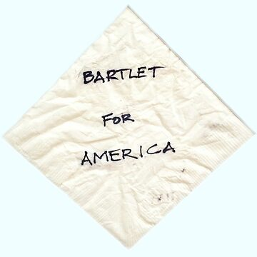 Bartlet for America by thequeenssavior