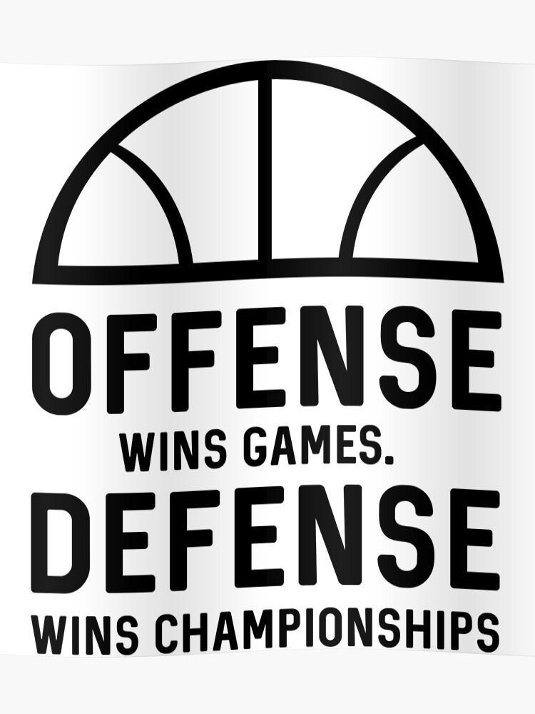 10114b3a Offense wins games. Defense wins championships