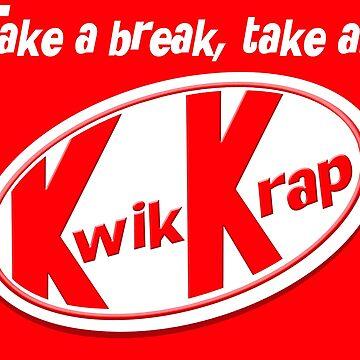 Take a break, take a kwik krap by goofyfootartist