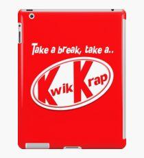 Take a break, take a kwik krap iPad Case/Skin