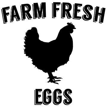 Farm Fresh Eggs Sign by RenJean