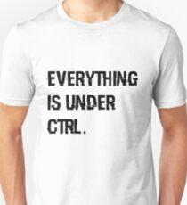 Under Ctrl. - white Unisex T-Shirt