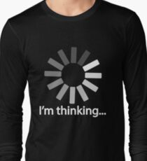 I am Thinking T-shirt Loading Graphic Computer Tshirt T-Shirt