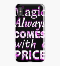 Once Upon A Time: Magic Always Comes With A Price - White iPhone Case/Skin