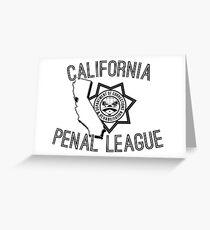 California Penal League Greeting Card