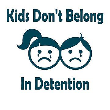 Kids Don't Belong In Detention - Child Abuse by RajaArslan321