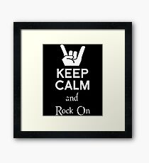 Keep Calm and Rock On Framed Print